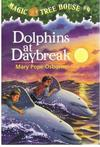 Dolphins at Daybreak Magic Tree House #9