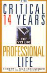 Critical 14 Yrs of your Professional Life