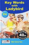 Key Words with Ladybird We have fun 2a