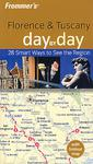 Frommeris Florence & Tuscany Day by Day, 1st Edition佛罗伦萨与托斯卡纳每日导览