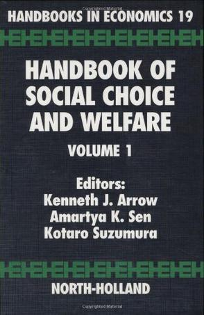 Handbook of Social Choice and Welfare, Volume 1