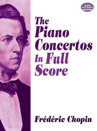 The Piano Concertos in Full Score