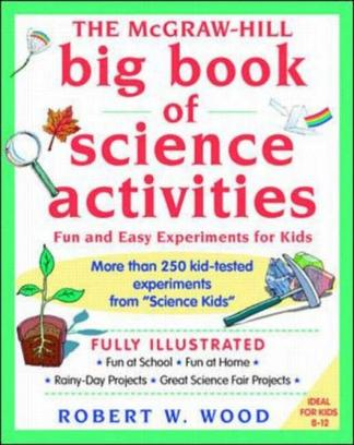 The McGraw-Hill Big Book of Science Activities