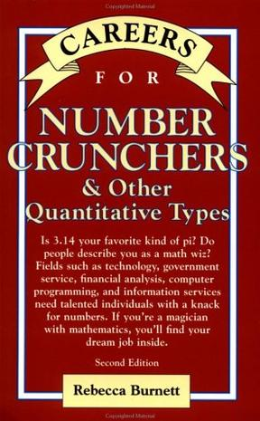 Careers for Number Crunchers and Other Quantitative Types