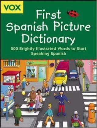 Vox First Spanish Picture Dictionary