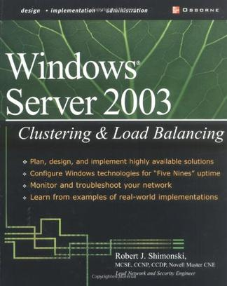 Windows Server 2003 Clustering and Load Balancing