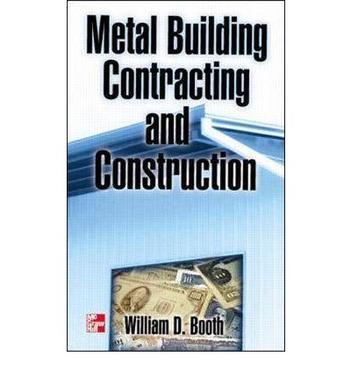 Metal Building Contracting and Construction