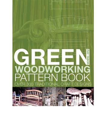 Green Woodworking Pattern Book