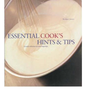 Essential Cook's Hints & Tips