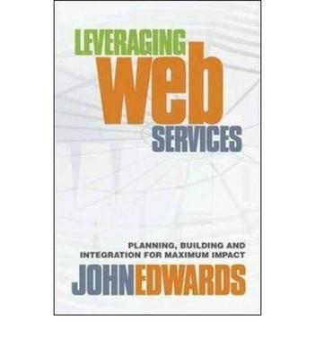 LEVERAGING WEB SERVICES