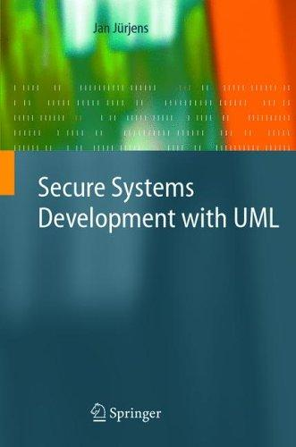 Secure Systems Development with UML
