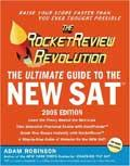 The Rocket Review Revolution: The Ultimate Guide To The New SAT (2005 Edition)