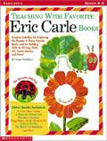 Teaching With Favorite Eric Carle Books
