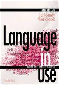 Language in Use Intermediate Self-study workbook