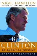 Bill Clinton: An American Journey: Great Expectations (精装)