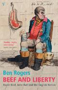Beef and Liberty: Roast Beef, John Bull and the English Nation