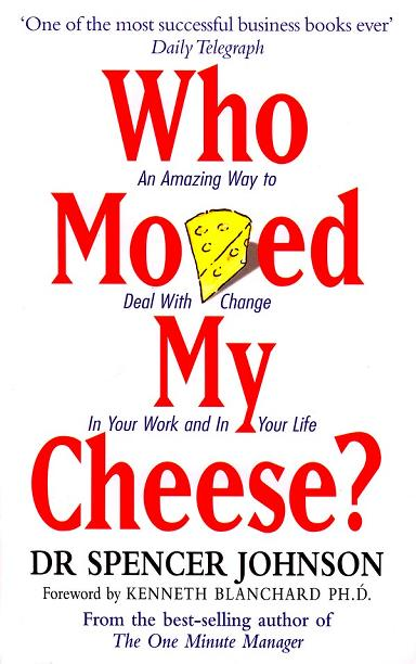 understanding the having cheese makes you happy quote in who moved my cheese a short story Review of who moved my cheese by dr spencer johnson | summary and insights from who moved my cheese i share the summary having cheese makes you happy.