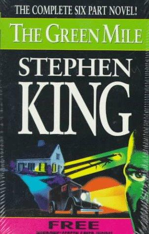 The Green Mile: The Complete Six Part Novel