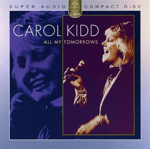 Carol Kidd : All My Tomorrows