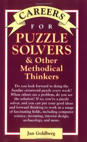 Careers for Puzzle Solvers and Other Methodical Thinkers