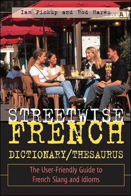 Streetwise French Dictionary/Thesaurus