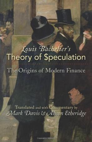 Louis Bachelier's Theory of Speculation (豆瓣)