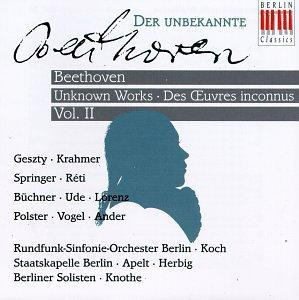 Beethoven: Unknown Works, Vol. 2