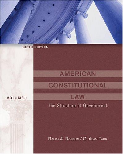 American Constitutional Law, Volume I : The Structure of Government (with InfoTrac)