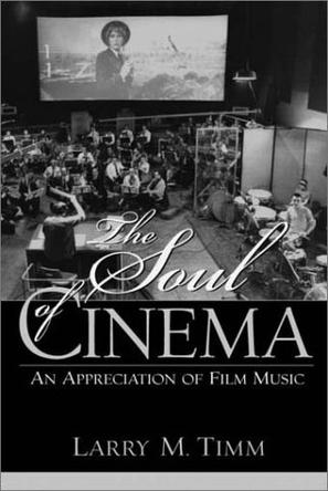 The Soul of Cinema: An Appreciation of Film Music