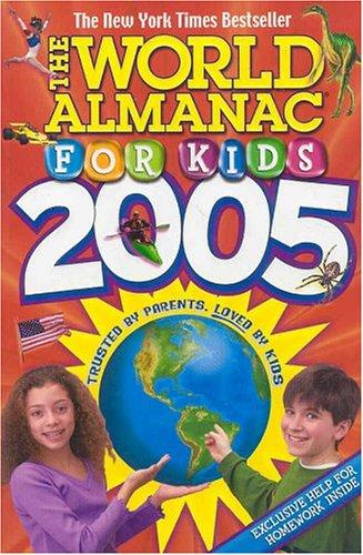 The World Almanac for Kids 2005 (World Almanac for Kids)
