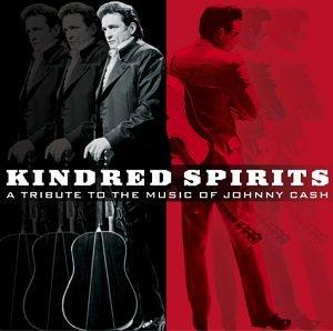 Kindred Spirits: A Tribute to the Music of Johnny Cash