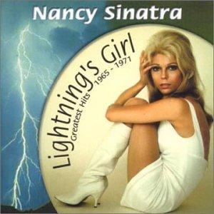 Nancy Sinatra - Lightning's Girl: Greatest Hits 1965-1971