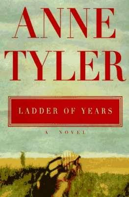 Ladder of Years; a novel