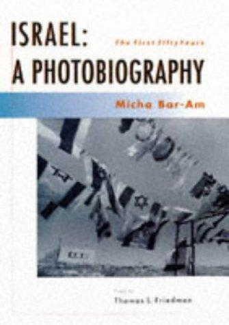 Israel: A Photobiography: The First Fifty Years