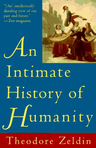 Intimate History of Humanity, An