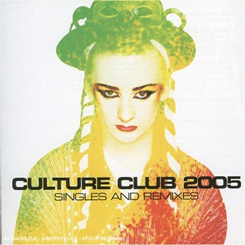 Culture Club 2005: Singles & Remixes