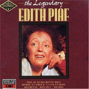 The Legendary Edith Piaf