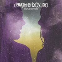 Daughterboy Jao - Simple Matters