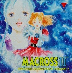 Macross II: Original Soundtrack, Volume 1 (1992 Japan Anime Video)