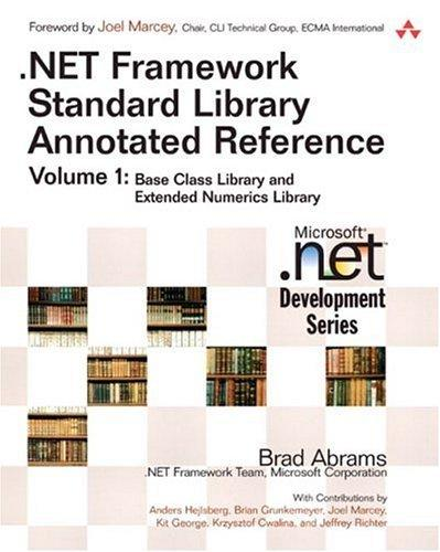 .NET Framework Standard Library Annotated Reference, Volume 1