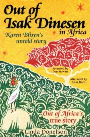 Out of Isak Dinesen in Africa