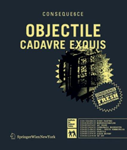 Objectile (Consequence Book Series on Fresh Architecture)