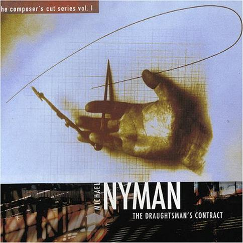 NYMAN, M.: Draughtsman's Contract (The) (The Composer's Cut Series, Vol. 1) (Michael Nyman Band, Nyman)