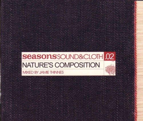 Seasons Sound & Cloth .02:nature's Composition