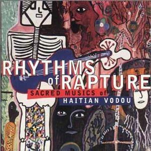 Rhythms of Rapture: Sacred Musics of Haitian Vodou
