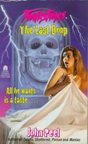 The LAST DROP (TOMBSTONES 2)