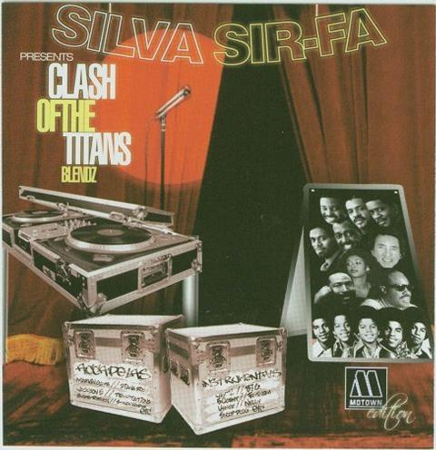 SILVA SIR-FA Presents CLASH OF THE TITANS BLENDZ[MIXTAPE]