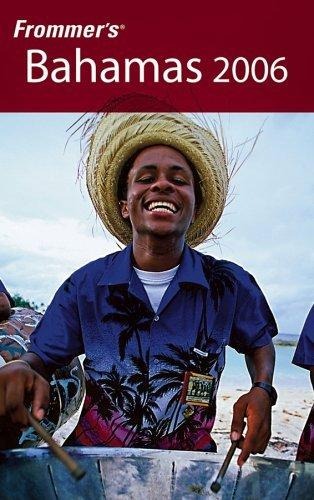 Frommer's ®  Bahamas 2006 (Frommer's Complete)