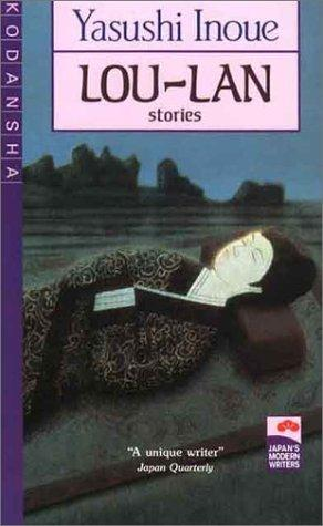 Lou-Lan and Other Stories (Japan's Modern Writers)