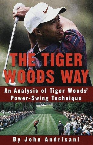 The Tiger Woods Way